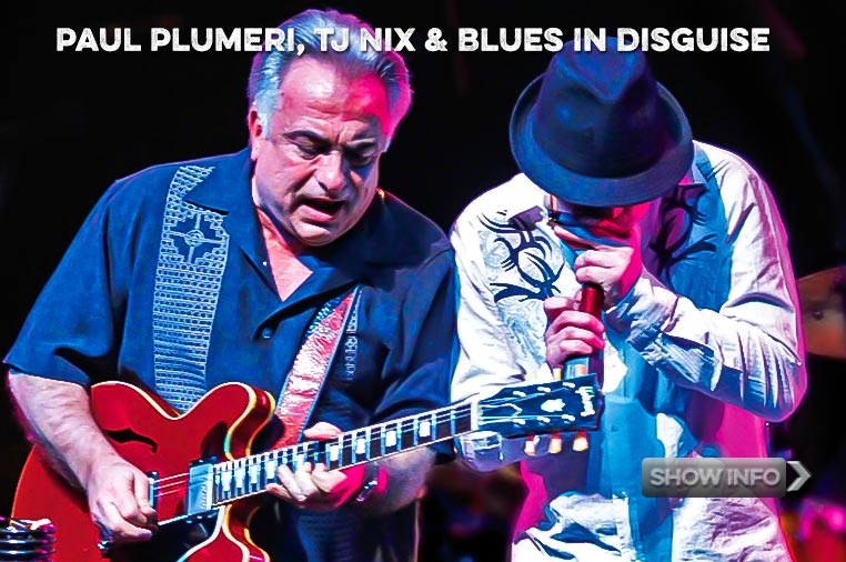 TJ Nix, Paul Plumeri and Blues In Disguise